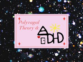 Polyvagal Theory and ADHD