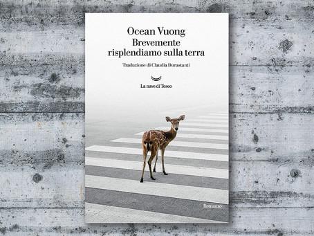 Lo straordinario romanzo d'esordio di Ocean Vuong