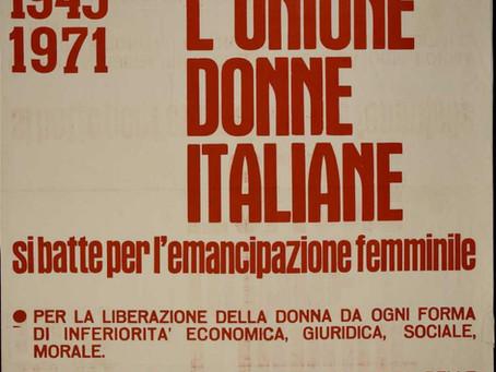 Tutte insieme: la nascita dell'Unione delle Donne Italiane