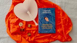 Prometto a me stesso la felicità di Matteo Maffucci edito Rizzoli