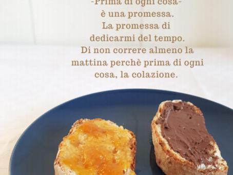Rubrica: Mettiamoci a confronto! Mangia, apparecchia, ama: guida alla colazione perfetta per te!