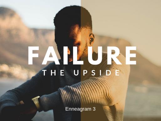 The Upside to Failure by Jamie Underwood - Enneagram 3