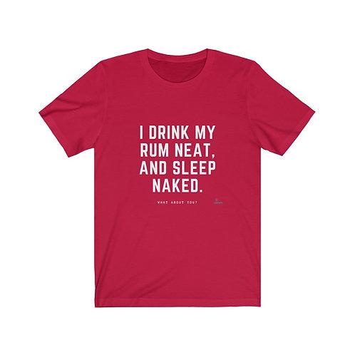 I drink my rum - T-shirt