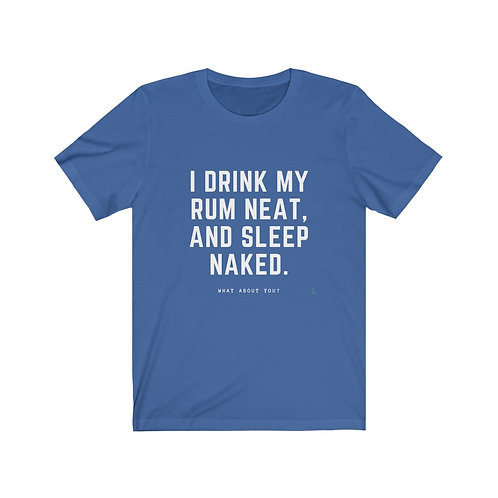 I drink my rum - T-shirt