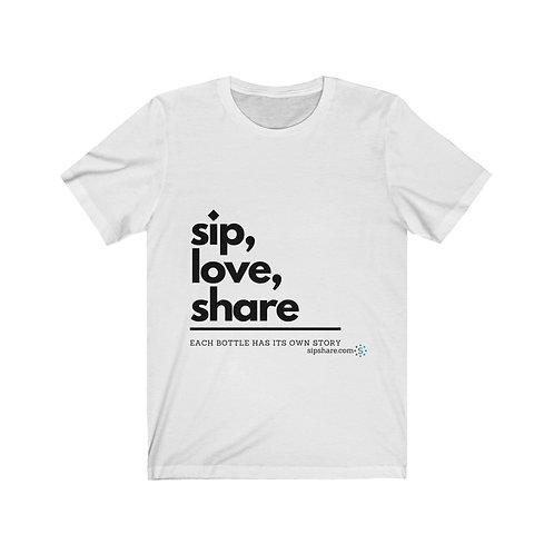Sip, Love, Share - T-shirt