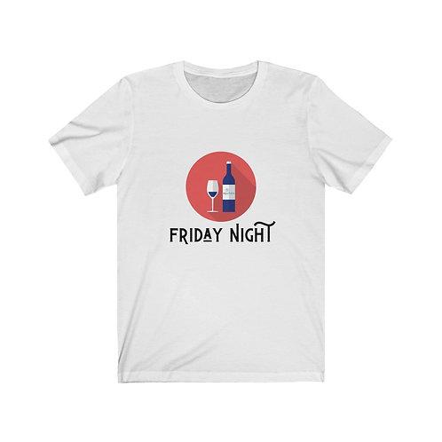 Friday Night Wine - T-shirt