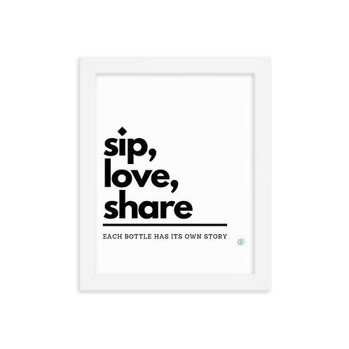 Sip, love, share Framed photo