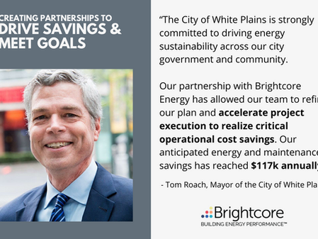 Brightcore Energy Executes Comprehensive Approach With City of White Plains to Drive Energy Savings