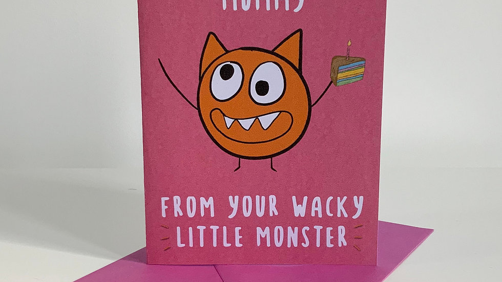 HAPPY BIRTHDAY MUMMY   Quirky   Monster Greeting Card