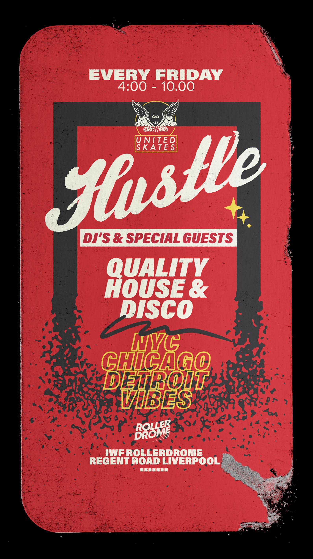 United Skates Pres Hustle DJ's & Co. 18+