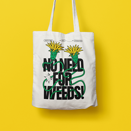 _p.i.l.e_ / NO NEED FOR WEEDS TOTE