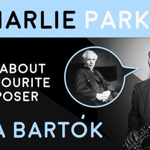 Charlie Parker on his favorite composer, Bela Bartók