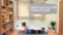 Gentle & Slow Yoga Flow.jpg
