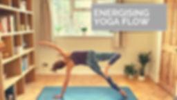 60min Energising Yoga Flow.jpg
