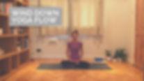 35 min Wind down yoga flow.jpg
