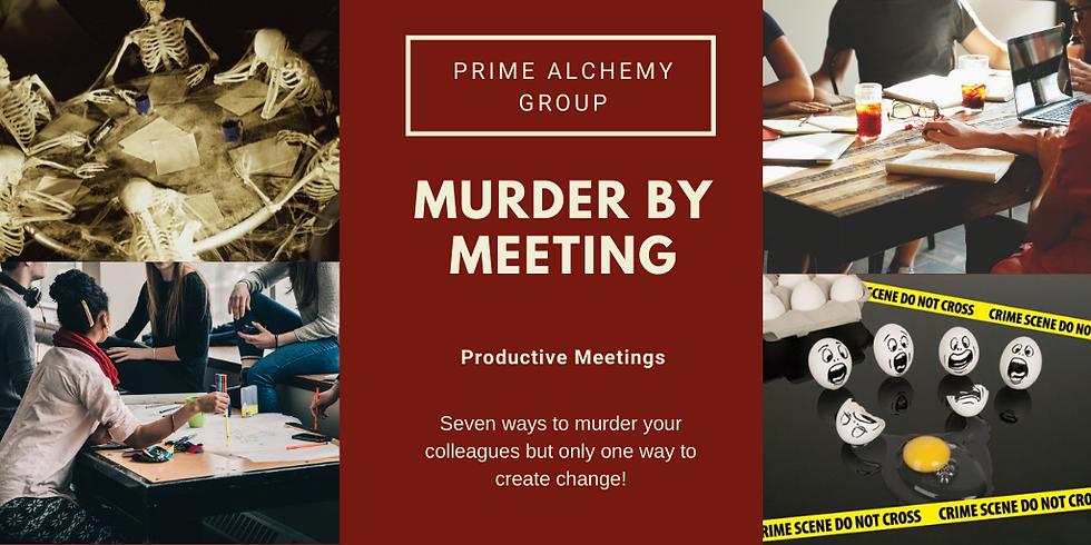 Murder By Meeting Workshop