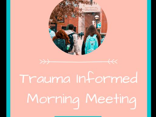 Trauma Informed Morning Meeting