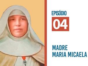 Espiritualidade da Geração Fundante: Madre Maria Micaela