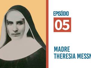 Espiritualidade da Geração Fundante: Madre Theresia Messner