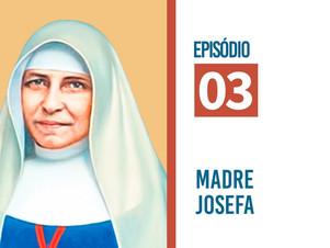 Espiritualidade da Geração Fundante: Madre Josefa