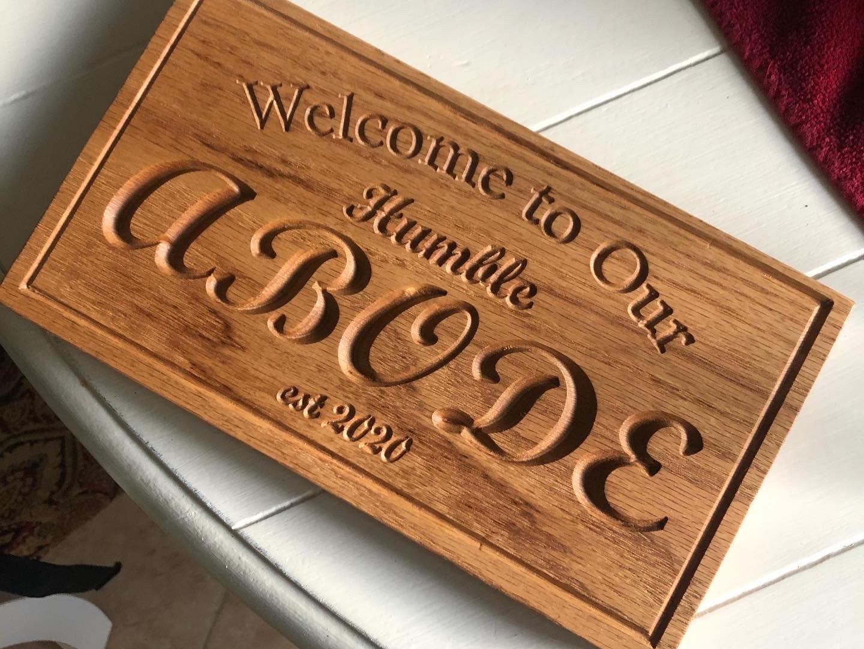 """Humble Abode"" Custom Sign"