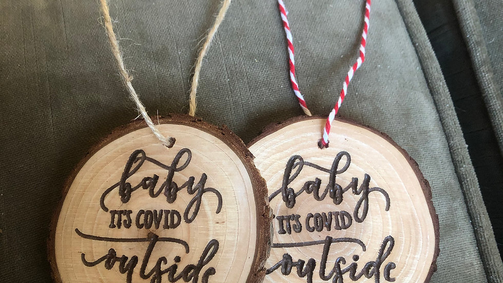 Baby Its Covid Outside Ornament