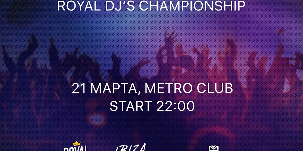 Royal Djs Championships