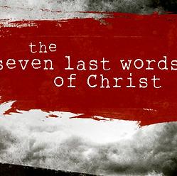7 Last Words.png