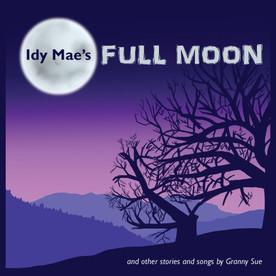 Idy Mae's Full Moon