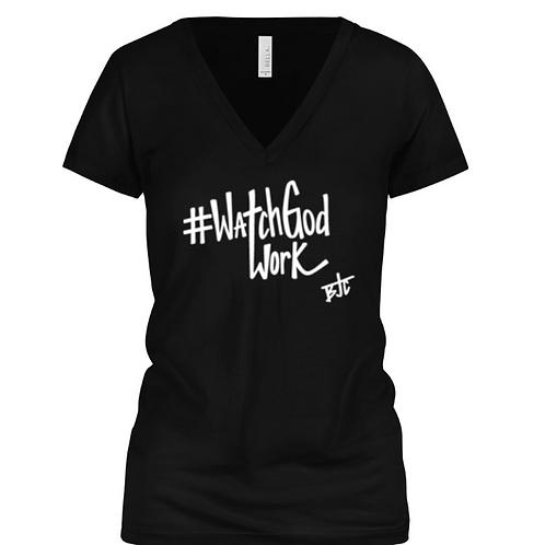 #WatchGodWork Ladies V Neck