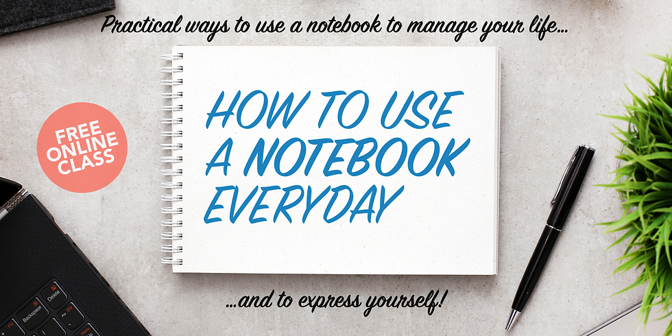 How to use a notebook everyday