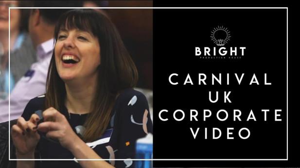 Carnival UK Corporate Video