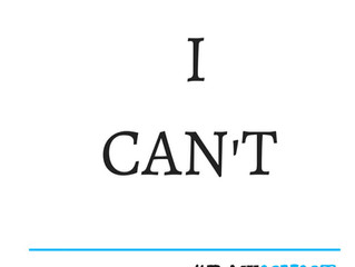"Stop Saying ""I Can't"" - It's A Lie"