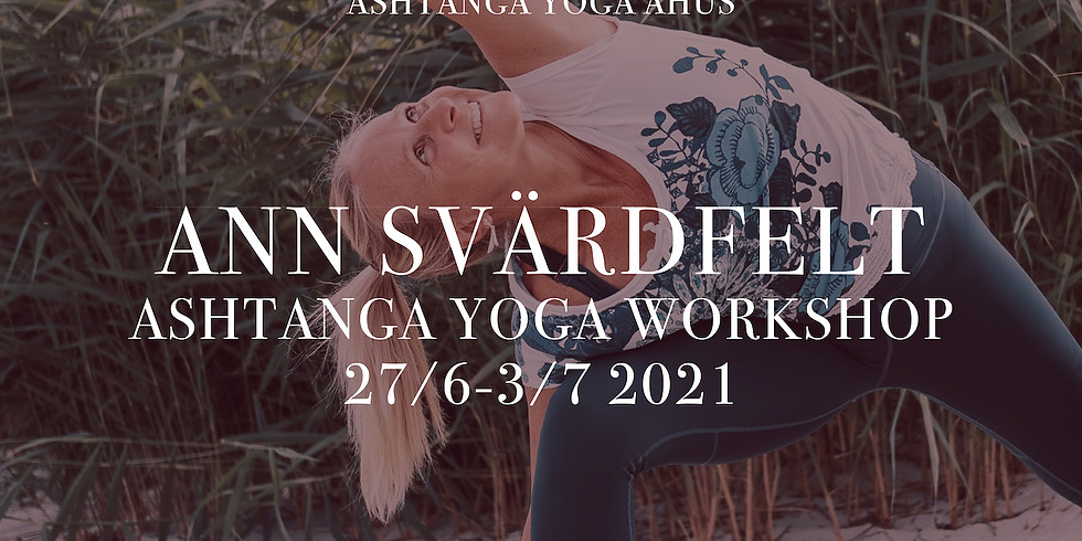 Ashtanga Yoga Workshop med Ann Svärdfelt