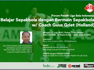 [Klinik] Belajar Sepakbola dengan Bermain Sepakbola   Jkt, 17 Jul '16