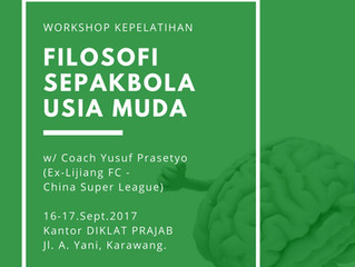 "Workshop ""Filosofi Sepakbola Usia Muda""   Karawang, 16-17 Sept '17"