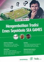 [BT 4.0] Mengembalikan Tradisi Emas Sepakbola SEA GAMES   Jkt 10/8/17.