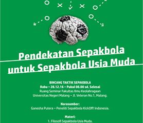 [Bincang Taktik] Pendekatan Sepakbola untuk Sepakbola Usia Muda     Malang (28/12)