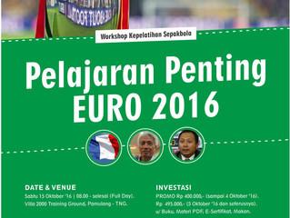 Workshop Kepelatihan EURO 2016   Jkt, 15/10/16