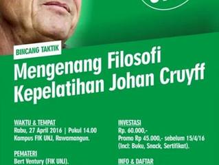 [Bincang Taktik] Mengenang Filosofi Kepelatihan Cruyff   UNJ, 27/4/16