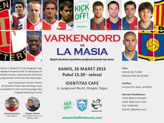 "Diskusi ""Varkenoord vs La Masia"" | Jogja, 26/3/15"