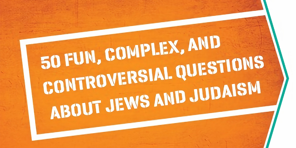 The Jewish Course of Why - Every Tuesday