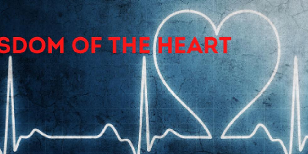 Wisdom of the Heart (Tale of 2 Souls)