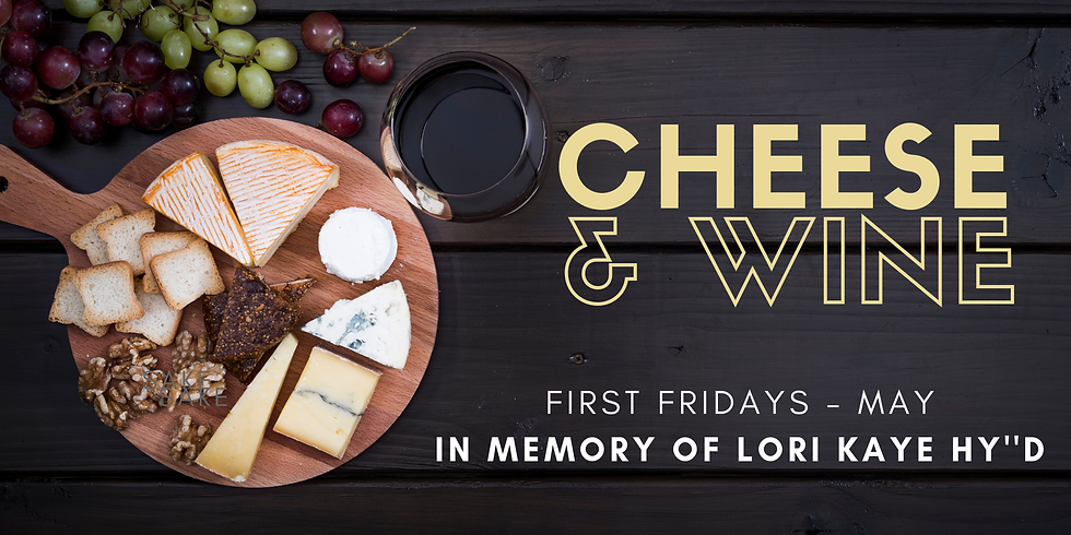 First Fridays - Cheese & Wine