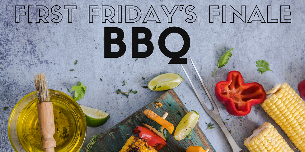 BBQ - First Friday's FInale