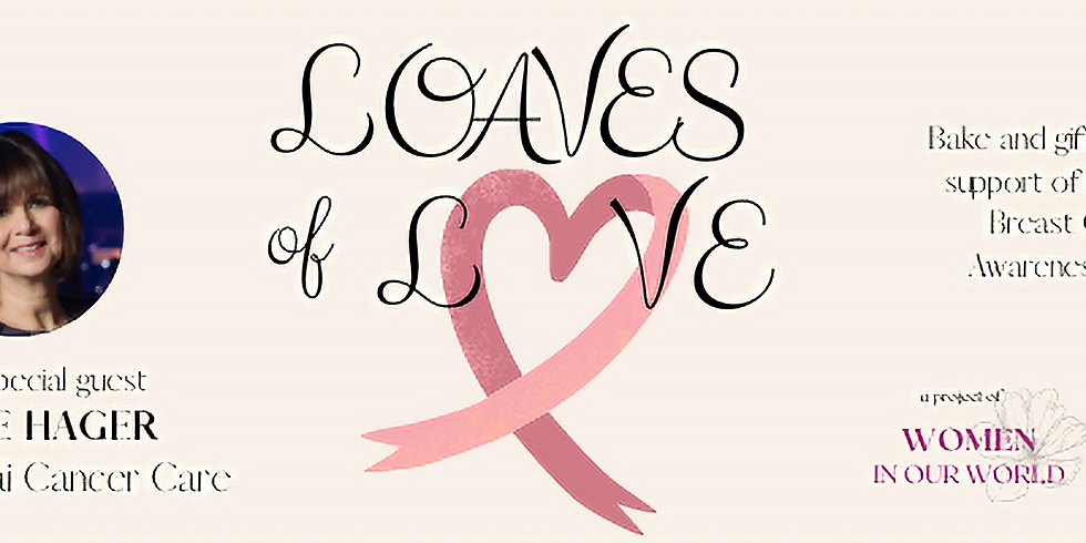 Loaves of Love - Breast Cancer Awareness Month