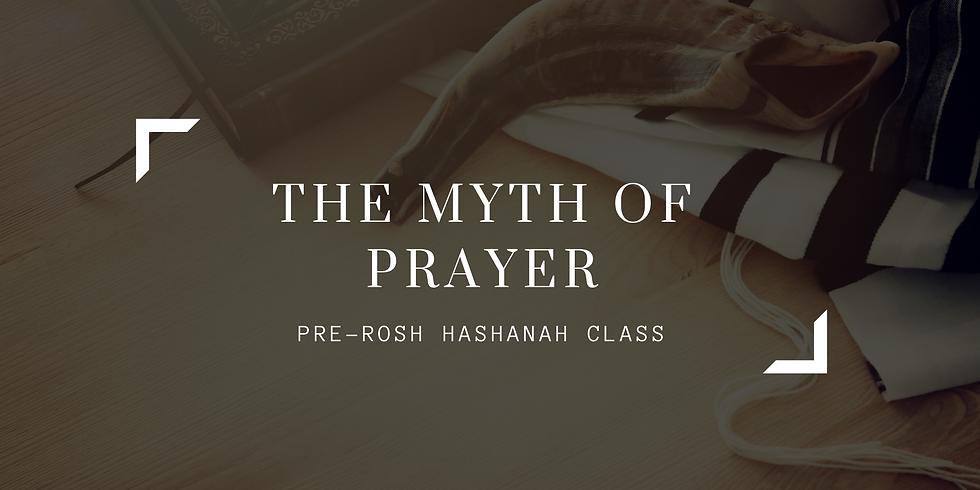 The Myth Of Prayer - Part 2