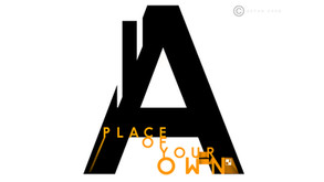 A Place Of Your Own