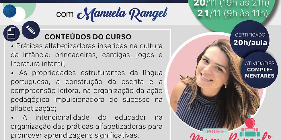 Práticas Alfabetizadoras com Manuela Rangel
