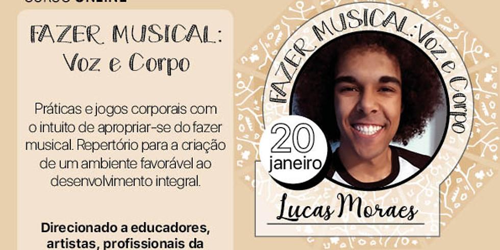 Fazer Musical: Voz e Corpo com Lucas Moraes